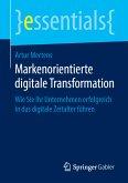 Markenorientierte digitale Transformation (eBook, PDF)