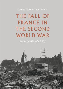 The Fall of France in the Second World War (eBook, PDF) - Carswell, Richard
