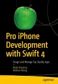 Pro iPhone Development with Swift 4 (eBook, PDF)