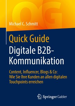 Quick Guide Digitale B2B-Kommunikation (eBook, PDF) - Schmitt, Michael C.