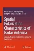 Spatial Polarization Characteristics of Radar Antenna (eBook, PDF)
