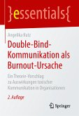 Double-Bind-Kommunikation als Burnout-Ursache (eBook, PDF)