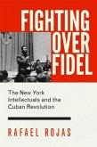 Fighting over Fidel (eBook, PDF)