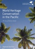 World Heritage Conservation in the Pacific (eBook, PDF)
