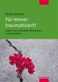 Für immer traumatisiert? (eBook, ePUB)
