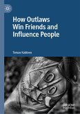 How Outlaws Win Friends and Influence People (eBook, PDF)