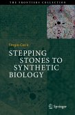 Stepping Stones to Synthetic Biology (eBook, PDF)