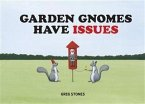 Garden Gnomes Have Issues (eBook, PDF)