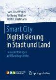 Smart City: Digitalisierung in Stadt und Land (eBook, PDF)