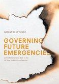 Governing Future Emergencies (eBook, PDF)