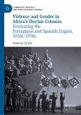 Violence and Gender in Africa's Iberian Colonies (eBook, PDF)