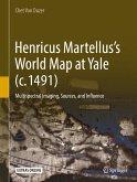 Henricus Martellus's World Map at Yale (c. 1491) (eBook, PDF)