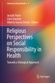 Religious Perspectives on Social Responsibility in Health (eBook, PDF)