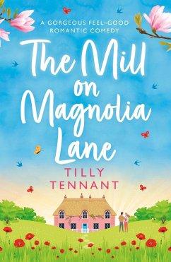 The Mill on Magnolia Lane (eBook, ePUB)