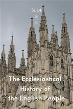 Ecclesiastical History of the English People (eBook, PDF) - Bede