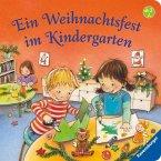 Ein Weihnachtsfest im Kindergarten (Mängelexemplar)
