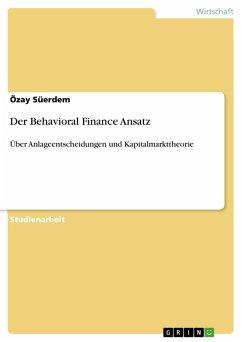 Der Behavioral Finance Ansatz (eBook, PDF)