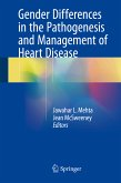 Gender Differences in the Pathogenesis and Management of Heart Disease (eBook, PDF)
