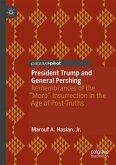 President Trump and General Pershing (eBook, PDF)
