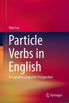 Particle Verbs in English (eBook, PDF) - Luo, Han