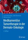 Medikamentöse Tumortherapie in der Dermato-Onkologie (eBook, PDF)