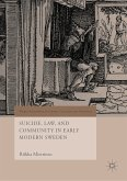 Suicide, Law, and Community in Early Modern Sweden (eBook, PDF)