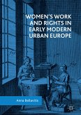 Women's Work and Rights in Early Modern Urban Europe (eBook, PDF)