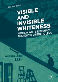 Visible and Invisible Whiteness (eBook, PDF)