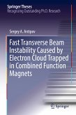 Fast Transverse Beam Instability Caused by Electron Cloud Trapped in Combined Function Magnets (eBook, PDF)