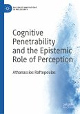 Cognitive Penetrability and the Epistemic Role of Perception (eBook, PDF)