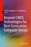 Beyond-CMOS Technologies for Next Generation Computer Design (eBook, PDF)