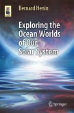 Exploring the Ocean Worlds of Our Solar System (eBook, PDF)