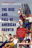 Rise and Fall of American Growth (eBook, PDF)