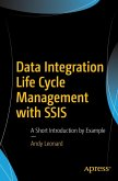 Data Integration Life Cycle Management with SSIS (eBook, PDF)