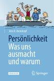 Persönlichkeit: was uns ausmacht und warum (eBook, PDF)