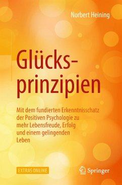 Glücksprinzipien (eBook, PDF) - Heining, Norbert