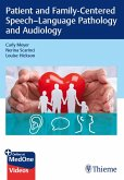 Patient and Family-Centered Speech-Language Pathology and Audiology (eBook, ePUB)