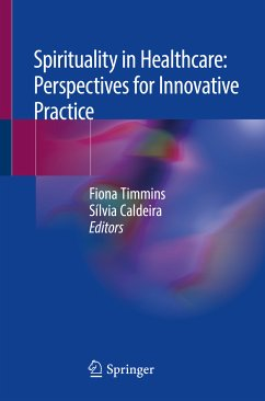Spirituality in Healthcare: Perspectives for Innovative Practice (eBook, PDF)