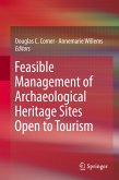Feasible Management of Archaeological Heritage Sites Open to Tourism (eBook, PDF)