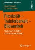 Plastizität - Trainierbarkeit - Bildsamkeit (eBook, PDF)
