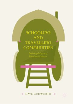 Schooling and Travelling Communities (eBook, PDF) - Cudworth, Dave