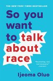 So You Want to Talk About Race (eBook, ePUB)