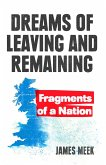 Dreams of Leaving and Remaining (eBook, ePUB)