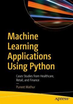 Machine Learning Applications Using Python (eBook, PDF) - Mathur, Puneet