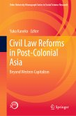Civil Law Reforms in Post-Colonial Asia (eBook, PDF)