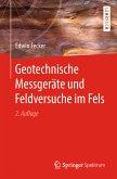 Geotechnische Messgeräte und Feldversuche im Fels (eBook, PDF)