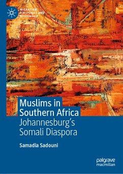 Muslims in Southern Africa (eBook, PDF) - Sadouni, Samadia