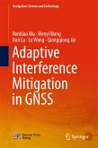 Adaptive Interference Mitigation in GNSS (eBook, PDF)