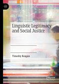 Linguistic Legitimacy and Social Justice (eBook, PDF)