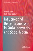 Influence and Behavior Analysis in Social Networks and Social Media (eBook, PDF)